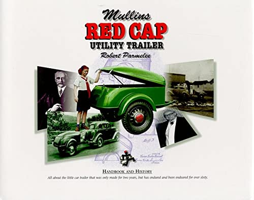 9780966521719: Mullins Red Cap Utility Trailer