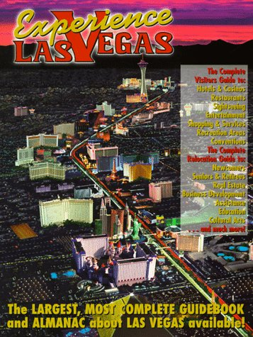 9780966522600: Experience Las Vegas: The Largest, Most Complete Guidebook and Almanac About Las Vegas Available!