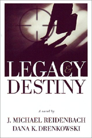 9780966523447: Legacy And Destiny