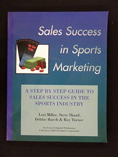 Sales success in sports marketing: A step
