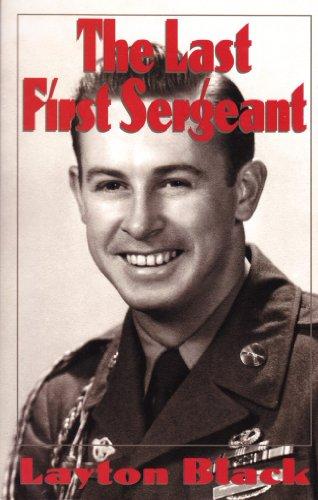 The Last First Sergeant: Layton Black