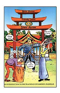 Gentle Hammer, Friendly Sword, Silent Arrow: An Introduction to the Teachings of Ramesh S. Balsekar...
