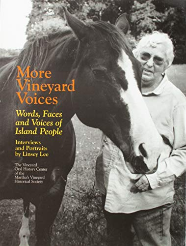 9780966525359: More Vineyard Voices: Words, Faces and Voices of Island People