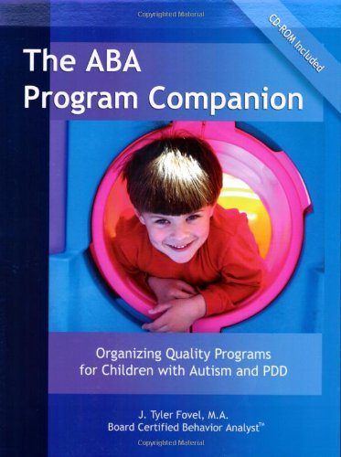 9780966526677: The ABA Program Companion: Organizing Quality Programs for Children With Autism and PDD