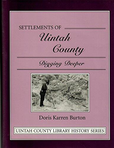 Settlements of Uintah County: Digging Deeper: Doris Karren Burton