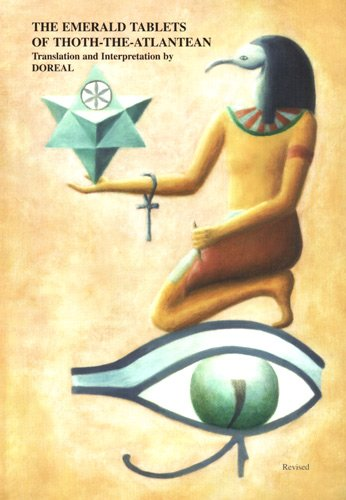 The Emerald Tablets of Thoth The Atlantean: M. Doreal, MsD.,