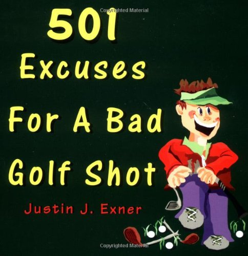 9780966531916: 501 Excuses for a Bad Golf Shot