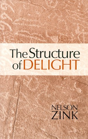 9780966532500: Structure of Delight, The