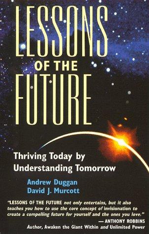 Lessons of the Future: Murcott, David J.;