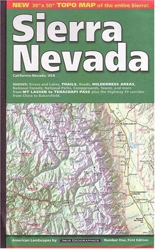 Sierra Nevada: Includes: Yosemite, Sequoia and Kings