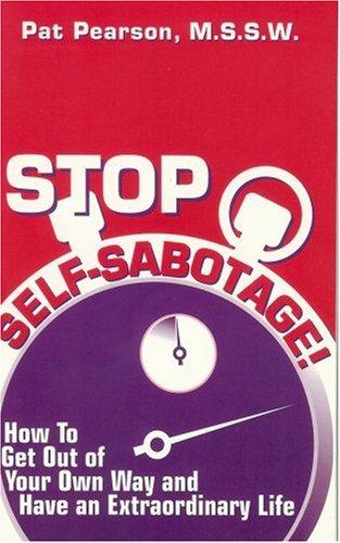 9780966535006: Stop Self-Sabotage!