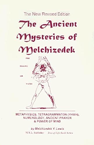 The Ancient Mysteries of Melchizedek: Johanan Lewis
