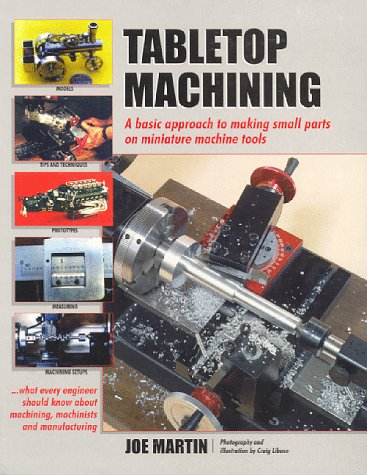 9780966543308: Tabletop Machining