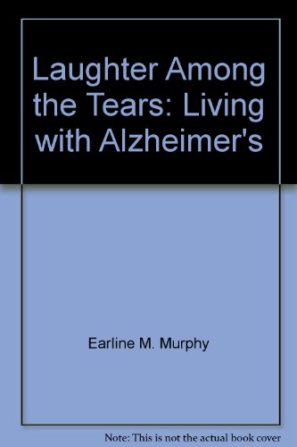9780966546804: Laughter Among the Tears: Living with Alzheimer's