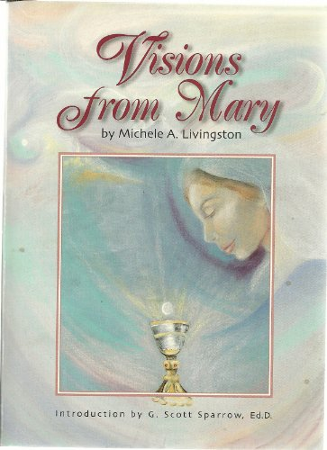 9780966548181: Visions from Mary