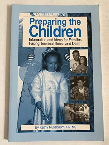 Preparing the Children: Information & Ideas for: Kathy Nussbaum