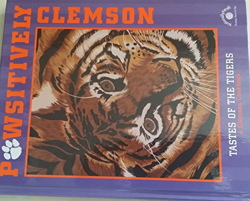 9780966549904: Pawsitively Clemson: Tastes of the tigers, a Clemson cookbook