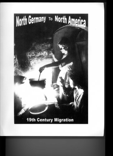 North Germany to North America: 19th Century Migration: Robert Lee Stockman