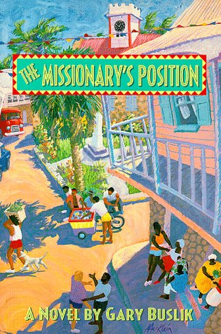 9780966551303: The Missionary's Position
