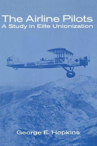 The Airline Pilots: A Study in Elite: Harvard University Press