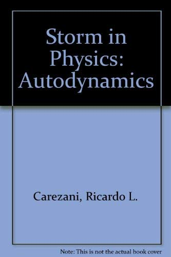 9780966553345: Storm in Physics (Autodynamics)