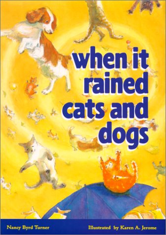 9780966556414: When It Rained Cats and Dogs