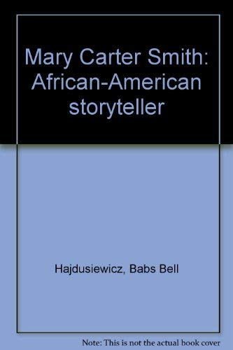 9780966556803: Mary Carter Smith: African-American storyteller