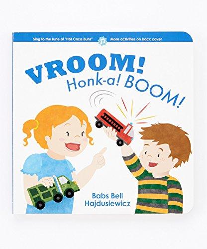 VROOM! Honk-a! BOOM!: Babs Bell Hajdusiewicz