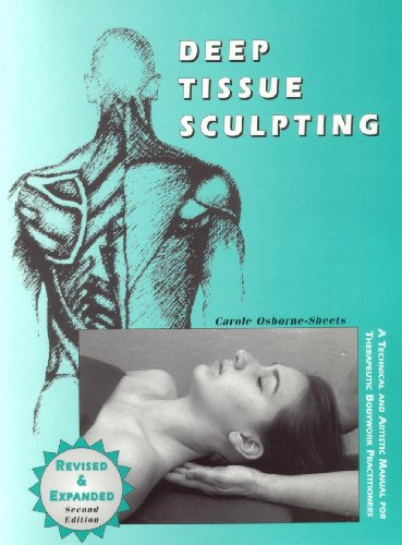 9780966558524: Deep Tissue Sculpting (2nd Edition)