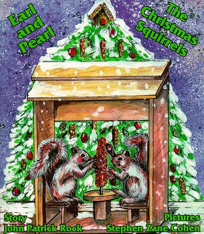9780966562538: Earl and Pearl, The Christmas Squirrels