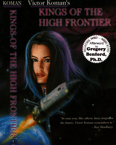 9780966566208: Kings of the High Frontier