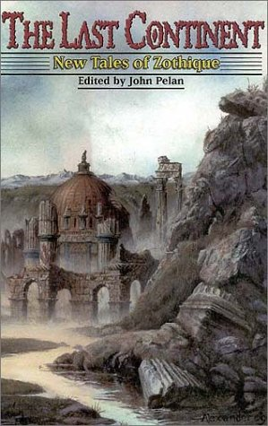 9780966566246: The Last Continent: New Tales of Zothique
