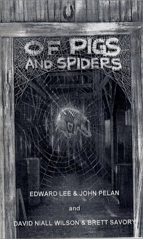 9780966566260: Of Pigs and Spiders