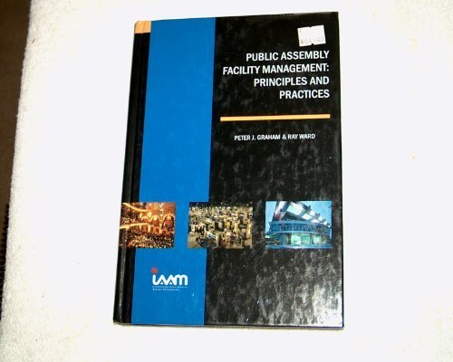 9780966567038: Public Assembly Facility Management: Principles and Practices