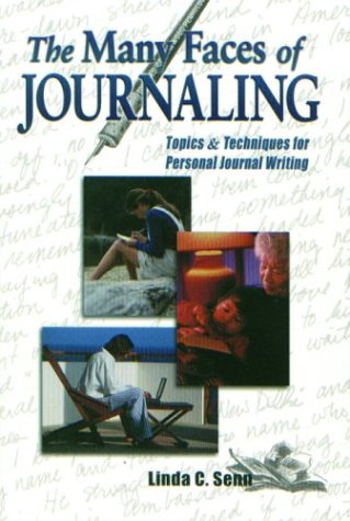 9780966567274: The Many Faces of Journaling: Topics and Techniques for Personal Journal Writing