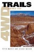 4Wd Trails: Southwest Utah: Peter Massey; Jeanne