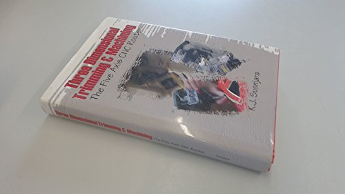 9780966569315: Three Dimensional Trimming and Machining : The Five Axis CNC Router