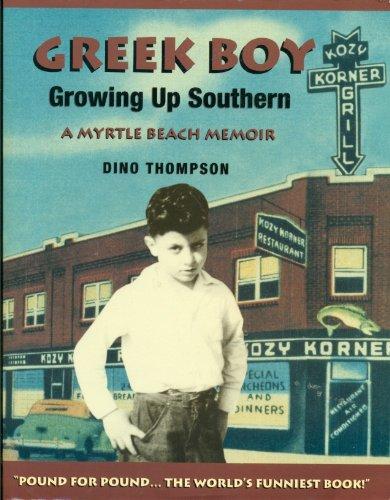 GreekBoy - Growing up Southern, a Myrtle Beach Memoir: Thompson, Dino