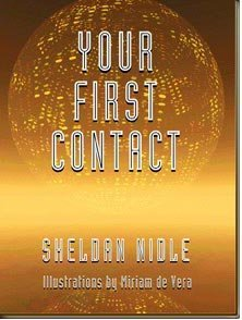 9780966579123: Your First Contact
