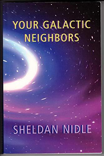 9780966579185: Your Galactic Neighbors