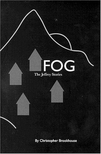 Fog : The Jeffrey Stories: Christopher Brookhouse