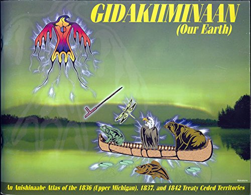 9780966582048: Gidakiminaan (Our Earth) (Anishinaabe Ojibwe language translation book)