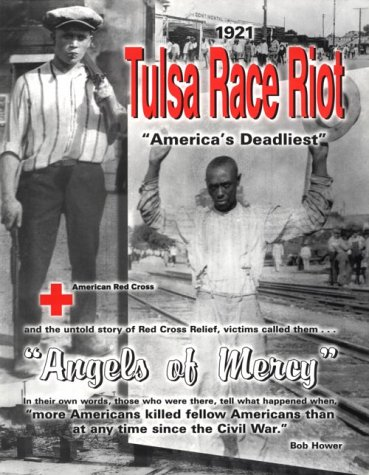 9780966582307: 1921 Tulsa Race Riot : The American Red Cross-Angels of Mercy