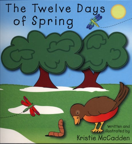 9780966582710: The Twelve Days of Spring