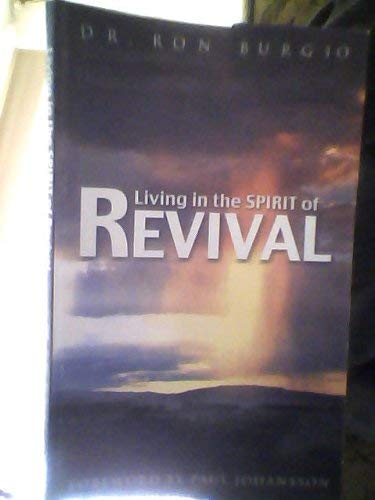Living in the Spirit of Revival : Burgio, Ron