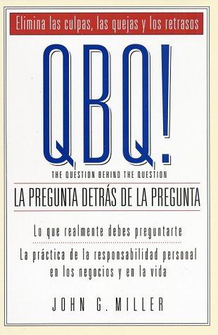 9780966583281: Qbq!: LA Pregunta Detras De LA Pregunta