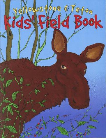 9780966583304: Yellowstone & Teton Kids' Field Book