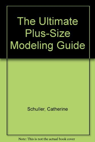 9780966585605: The Ultimate Plus-Size Modeling Guide