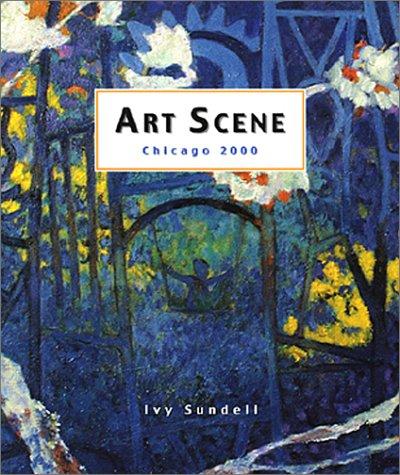 Art Scene Chicago 2000: Sundell, Ivy