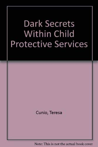 Dark Secrets Within Child Protective Services: Cunio, Teresa